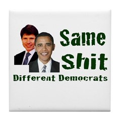 Same Shit Different Democrats Tile Coaster