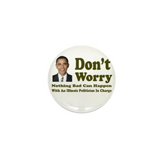 Don't Worry, Nothing Bad Can Mini Button (10 pack)