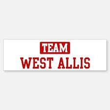 Team West Allis Bumper Bumper Bumper Sticker