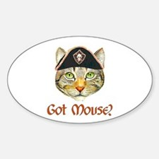 Got Mouse? Oval Decal