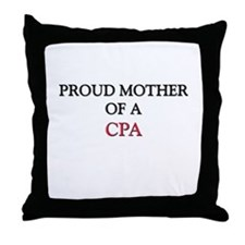 Proud Mother Of A CPA Throw Pillow