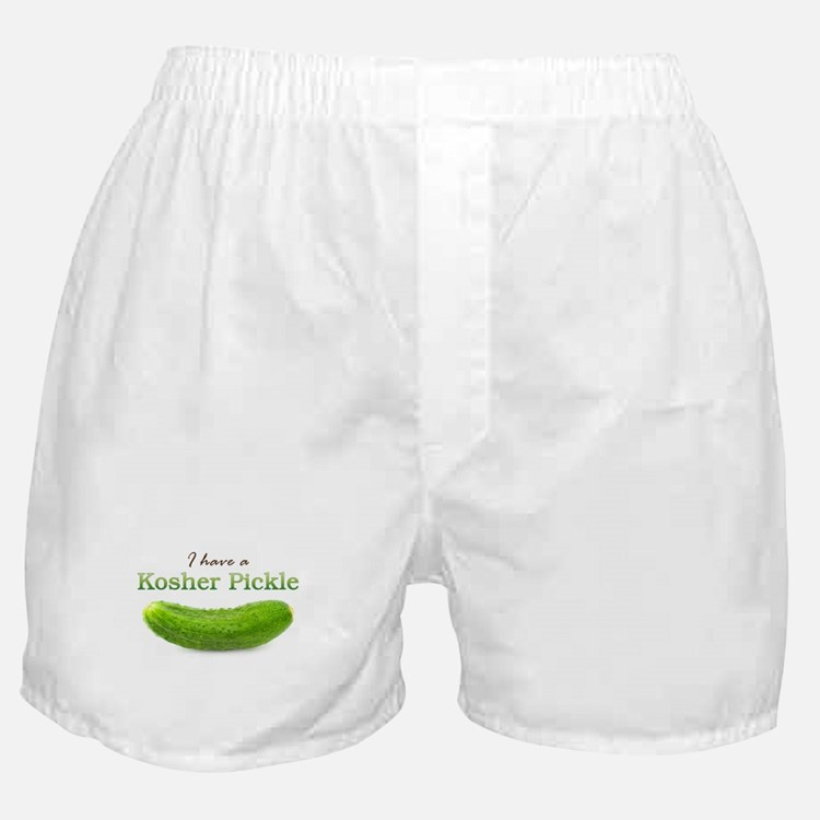 I have a Kosher Pickle Boxer Shorts