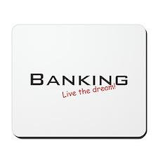 Banking / Dream! Mousepad