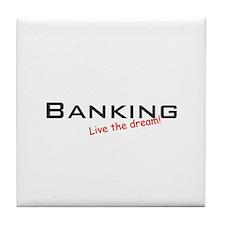 Banking / Dream! Tile Coaster