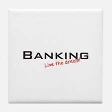 Banking / Dream! Tile Coaster