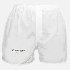 Banking / Dream! Boxer Shorts