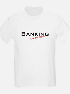 Banking / Dream! T-Shirt