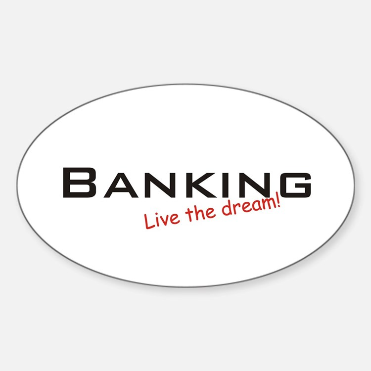 Banking / Dream! Oval Decal