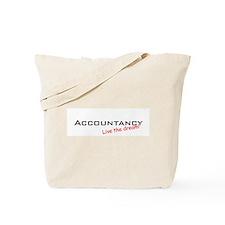Accountancy / Dream! Tote Bag