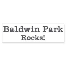 Baldwin Park rocks Bumper Bumper Sticker