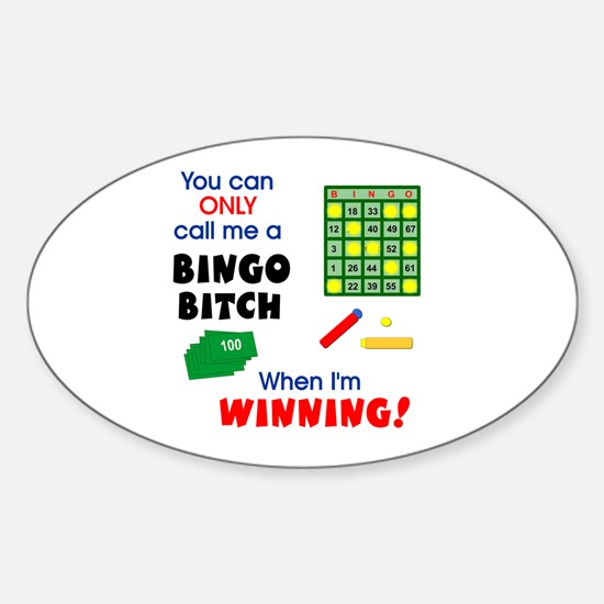 Bingo Bitch #1 Oval Decal