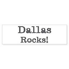Dallas rocks Bumper Bumper Sticker
