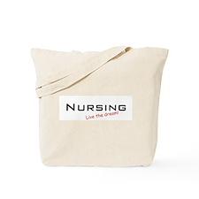 Nursing / Dream! Tote Bag
