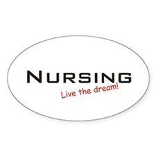 Nursing / Dream! Oval Decal