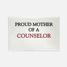 Proud Mother Of A COUNSELOR Rectangle Magnet
