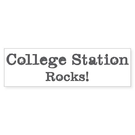 College Station rocks Bumper Sticker