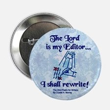 The Lord is My Editor Button - Fancy Blue