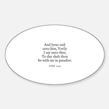 LUKE 23:43 Oval Decal