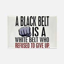 Refused To Give Up Black Belt Rectangle Magnet