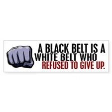 Refused To Give Up Black Belt Car Sticker