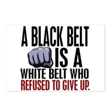 Refused To Give Up Black Belt Postcards (Package o