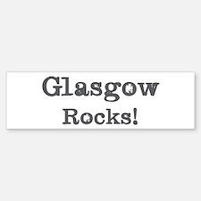 Glasgow rocks Bumper Bumper Bumper Sticker