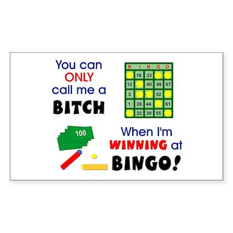 Bingo Bitch 3 Rectangle Sticker