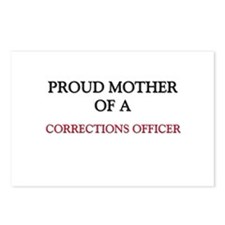 Proud Mother Of A CORRECTIONS OFFICER Postcards (P