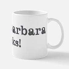 Santa Barbara rocks Mug