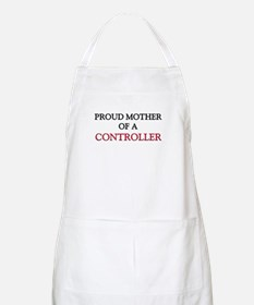 Proud Mother Of A CONTROLLER BBQ Apron