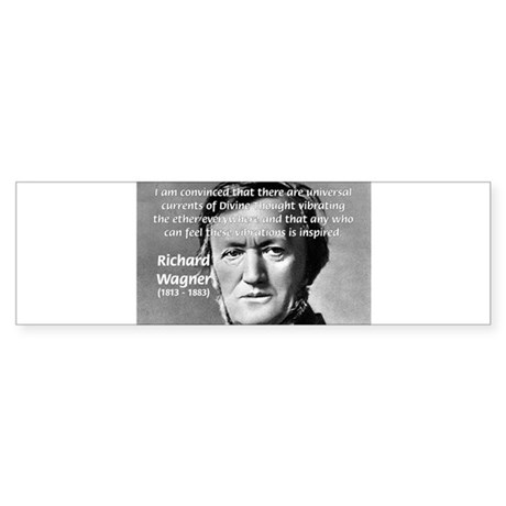 Musician Richard Wagner Bumper Sticker