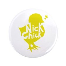 "Nick Chick 3.5"" Button"