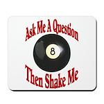 Eight Ball Question Mousepad