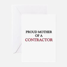 Proud Mother Of A CONTRACTOR Greeting Cards (Pk of