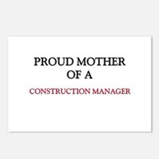 Proud Mother Of A CONSTRUCTION MANAGER Postcards (
