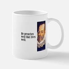 """Cervantes """"Preaches Well"""" Mug"""