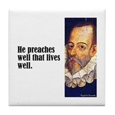 "Cervantes ""Preaches Well"" Tile Coaster"