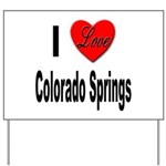 I Love Colorado Springs Yard Sign