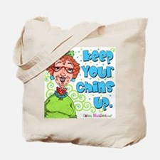 Keep Your Chins Up! Tote Bag