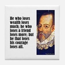 "Cervantes ""Who Loses"" Tile Coaster"