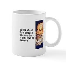 """Cervantes """"I Drink"""" Mug"""
