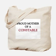 Proud Mother Of A CONSTABLE Tote Bag