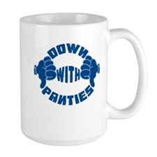 Down with Panties Mug
