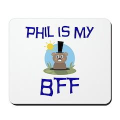 Phil BFF Groundhog Day Mousepad