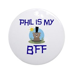 Phil BFF Groundhog Day Ornament (Round)