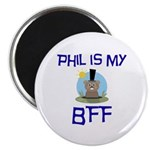 Phil BFF Groundhog Day Magnet