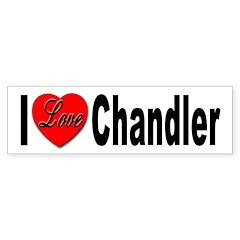 I Love Chandler Bumper Sticker (10 pk)