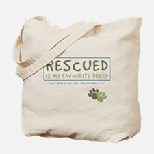 Rescued is my Favourite Breed Tote Bag