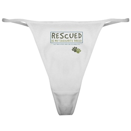 Rescued is my Favourite Breed Classic Thong