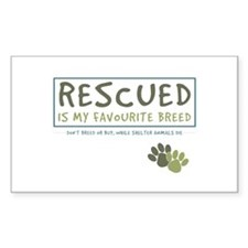 Rescued is my Favourite Breed Rectangle Decal